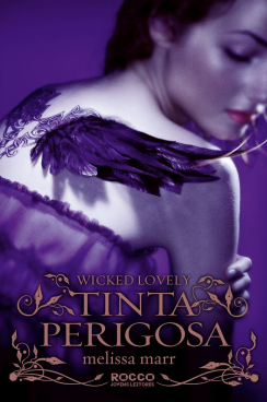 Tinta Perigosa - Wicked Lovely