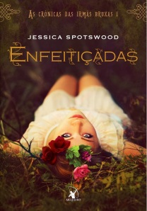 Enfeitiçadas-Jessica-Spotswood-Editora-Arqueiro-ML-crop